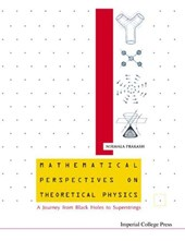 Mathematical Perspectives on Theoretical Physics