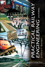 Practical Railway Engineering (2nd Edition) | Clifford F. Bonnett |