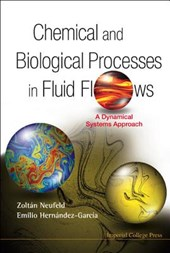 Chemical and Biological Processes in Fluid Flows