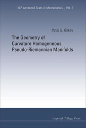 The Geometry of Curvature Homogeneous Pseudo-Riemannian Manifolds