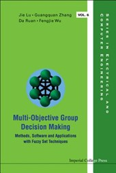 Multi-Objective Group Decision Making | Guang-Quan Zhang |