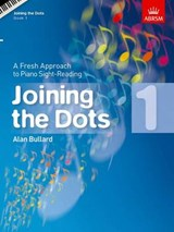 Joining the Dots, Book 1 (Piano) | Alan Bullard |