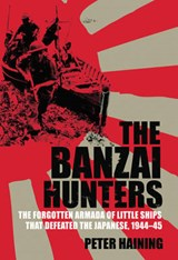 The Banzai Hunters | Peter Haining |