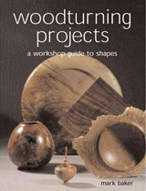 Woodturning Projects | Mark Baker |