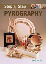 Step-by-step Pyrography | Bob Neill |