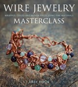 Wire Jewelry Masterclass | Abby Hook |
