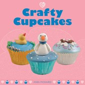 Crafty Cupcakes | Ann Pickard |