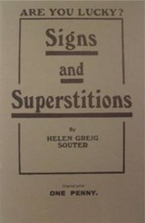 Signs and Superstitions | Helen Greig Souter |
