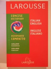 Larousse Concise Italian - English, English - Italian Dictio