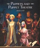 Puppets and Puppet Theatre | David Currell |