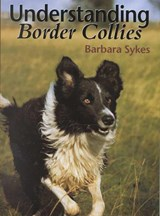 Understanding Border Collies | Barbara Sykes |