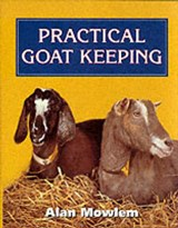 Goat Keeping Manual | Alan Mowlem |