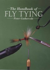 Handbook of Fly Tying | Peter Gathercole |
