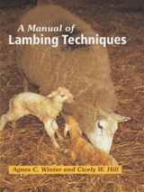 Manual of Lambing Techniques | Agnes C Winter |