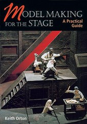 Model Making for the Stage | Keith Orton |
