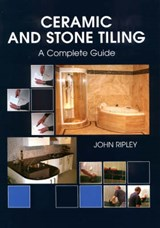Ceramic and Stone Tiling | John Ripley |