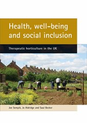 Health, Well-being And Social Inclusion | Aldridge, Jo ; Becker, Saul ; Sempik, Joe |