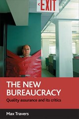 The New Bureaucracy | Max Travers |