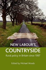 New Labour's Countryside | auteur onbekend |