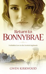 Return to Bonnybrae | Gwen Kirkwood |