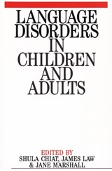 Language Disorders in Children and Adults | Shula Chiat |