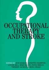 Occupational Therapy and Stroke | Judi Edmans |
