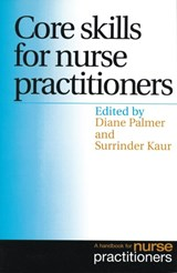 Core Skills for Nurse Practitioners | Diane Palmer |
