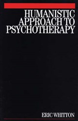 Humanistic Approach to Psychotherapy | Eric Whitton |