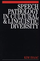 Speech Pathology in Cultural and Linguistic Diversity | Kim Isaac |