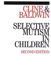 Selective Mutism in Children | Tony Cline |