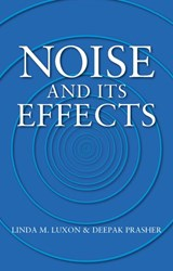 Noise and its Effects | Linda M. Luxon |