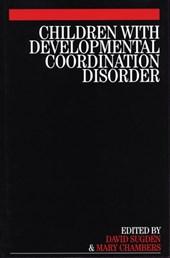Children with Developmental Coordination Disorder