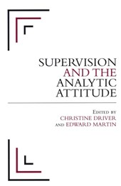 Supervision and the Analytic Attitude