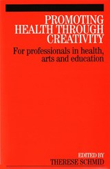 Promoting Health Through Creativity | Therese Schmid |