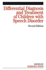 Differential Diagnosis and Treatment of Children  with Speech Disorder | Karen Dodd |