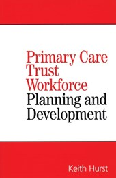 Primary Care Trust Workforce | Keith Hurst |