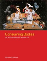 Consuming Bodies | Fran Lloyd |
