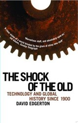 Shock Of The Old | David Edgerton |
