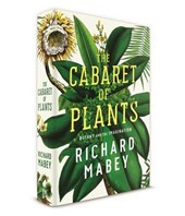 Cabaret of plants : botany and the imagination