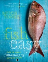 Fish Easy | Mitch Tonks |