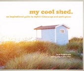 My cool shed | Jane Field Lewis |
