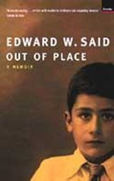 Out of Place: a Memoir | Edward W Said |