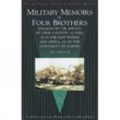 Military Memoirs of Four Brothers