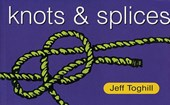 Knots & Splices | Jeff Toghill |