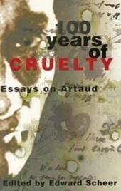 100 Years of Cruelty