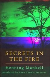 Secrets in the Fire