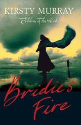 Bridie's Fire | Kirsty Murray |