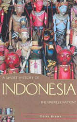 A Short History of Indonesia | Colin Brown |