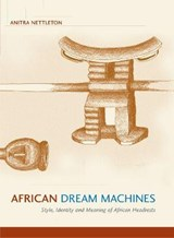 African Dream Machines | Anitra Nettleton |