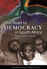 The Road to Democracy in South Africa | auteur onbekend |